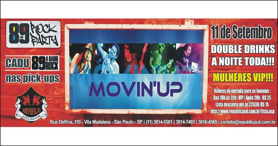 Republic Pub embala a noite ao som da banda Movin'up e DJ Cadu - 89 Rock Party - Rota do Rock Eventos BaresSP 570x300 imagem