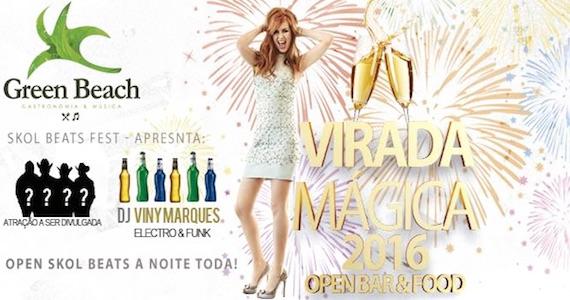 Réveillon 2016 do Green Beach tem open bar, DJ e show sertanejo na Virada Mágica Eventos BaresSP 570x300 imagem