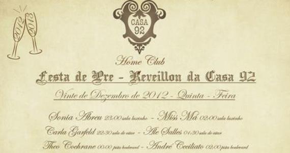 Casa 92 realiza Ceia de Pré Réveillon nesta quinta-feira Eventos BaresSP 570x300 imagem