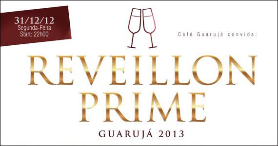Café Guarujá realiza Reveillon Prime Guarujá 2013 com DJs especiais para esquentar esse Verão Eventos BaresSP 570x300 imagem