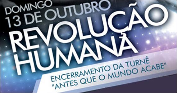 Revolução Humana apresenta o Encerramento da Turnê Antes que o Mundo acabe no Hangar 110 Eventos BaresSP 570x300 imagem