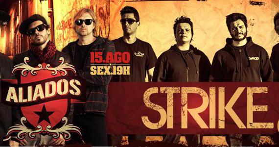 Rock Show apresenta Aliados e Strike e outras atrações na Capital Disco - Rota do Rock Eventos BaresSP 570x300 imagem