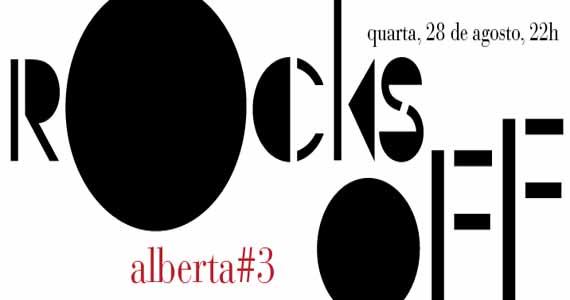 Alberta #3 tem festa Rocks Off com DJs convidados nesta quarta-feira Eventos BaresSP 570x300 imagem