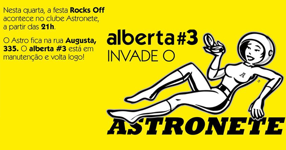 Noite Rocks Off do Alberta #3 invade o Astronete - Rota do Rock Eventos BaresSP 570x300 imagem