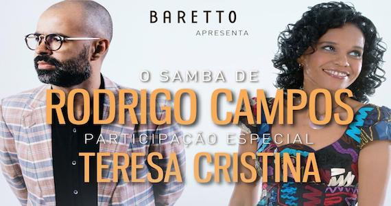 Rodrigo Campos e Teresa Cristina comandam noites de samba no Baretto Eventos BaresSP 570x300 imagem