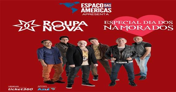 Roupa Nova faz show no Espaço das Américas celebrando do Dia dos Namorados Eventos BaresSP 570x300 imagem