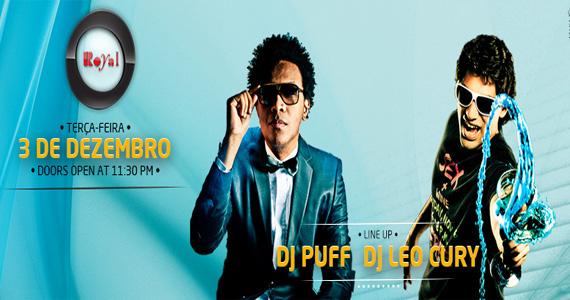 DJs Puff e Leo Cury se apresentam nesta terça-feira no Club Royal Eventos BaresSP 570x300 imagem