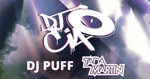 DJs Cia, Puff e Tada Martin comandam as pick-ups desta terça-feira na Royal Club Eventos BaresSP 570x300 imagem