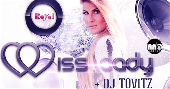 Club Royal agita a sexta-feira com Miss Cady e Dj Tovitz Eventos BaresSP 570x300 imagem