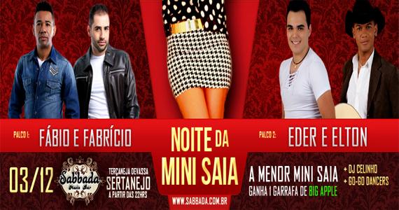 Noite da Mini Saia com as duplas Fábio & Frabrício e Eder & Elton no Sabbada Music Bar Eventos BaresSP 570x300 imagem