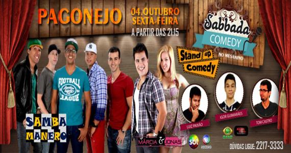 Stand Up Comedy e Pagonejo comandam a noite desta sexta-feira no Sabbada Music Bar Eventos BaresSP 570x300 imagem