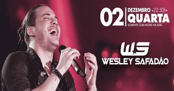 Cantor Wesley Safadão anima o palco do Villa Mix na quarta Eventos BaresSP 570x300 imagem