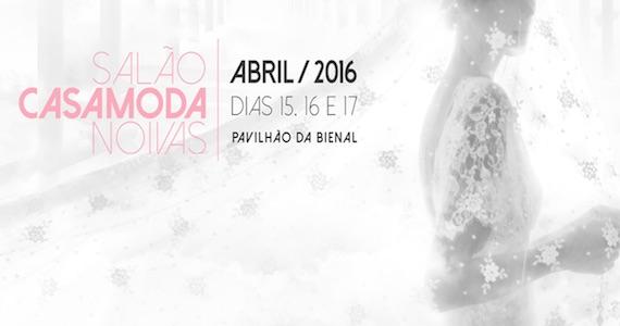 Bienal do Ibirapuera recebe a edição 2016 do Salão Casamoda Noivas Eventos BaresSP 570x300 imagem
