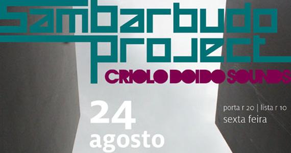 Sexta-feira tem festa Sambarbudo 2.0 no Studio SP Eventos BaresSP 570x300 imagem