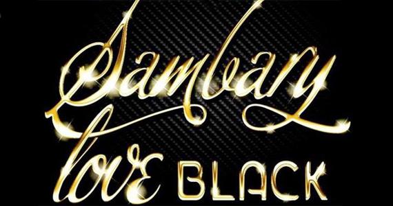 Sambarylove agita a sexta-feira com o melhor da Black Music e promoção de caipirinha Eventos BaresSP 570x300 imagem