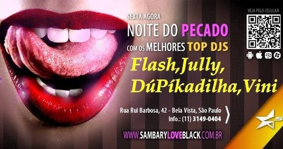 Noite do Pecado embala a sexta-feira no Sambarylove com convidados Eventos BaresSP 570x300 imagem