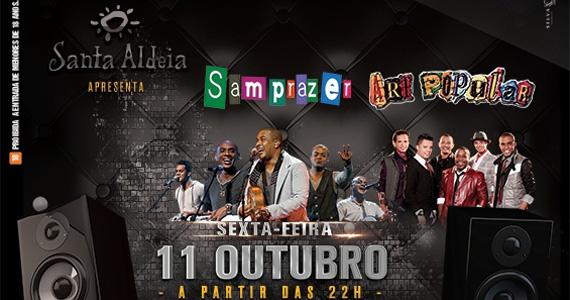 Samprazer e Art Popular comandam a festa nesta sexta-feira no Santa Aldeia Eventos BaresSP 570x300 imagem