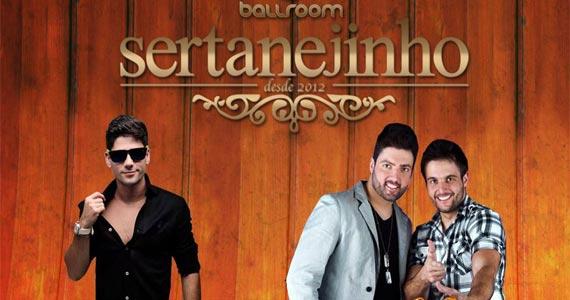 Festa Sertanejinho apresenta Roberto Maia e convidados na BallRoom Eventos BaresSP 570x300 imagem