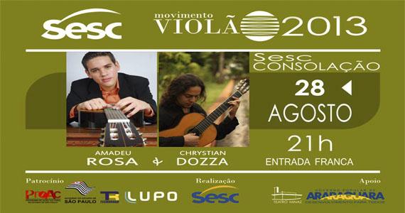 Amadeu Rosa e Chrystian Dozza se apresentam no projeto Movimento Violão no Sesc Consolação Eventos BaresSP 570x300 imagem
