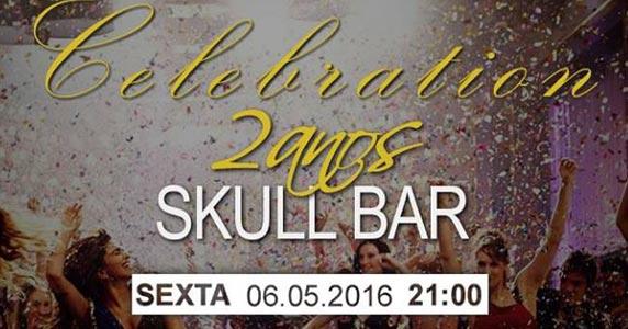 Skull Bar promove festa especial em celebração ao aniversário de 2 anos Eventos BaresSP 570x300 imagem