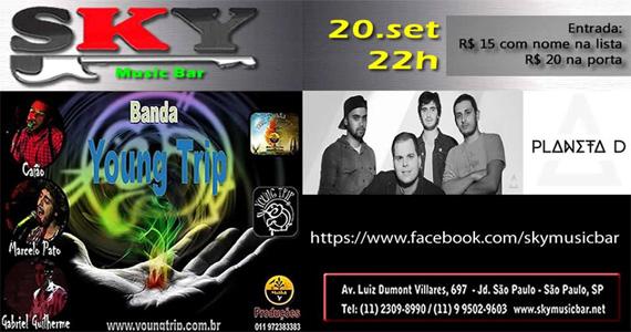 Sky Music Bar recebe a Banda Young Trip e a Banda Planeta D para animar o sábado Eventos BaresSP 570x300 imagem