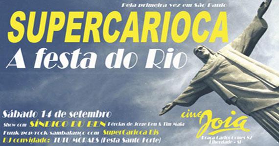 Cine Joia promove uma mega noite com a Festa Supercarioca neste sábado Eventos BaresSP 570x300 imagem