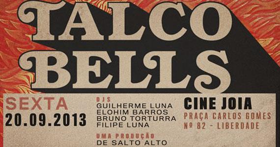 Sets animados garantem soul music de qualidade na festa Talco Bells nesta sexta no Cine Joia Eventos BaresSP 570x300 imagem