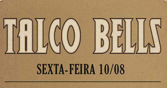 Estúdio Emme apresenta noite Talco Bells na sexta-feira Eventos BaresSP 570x300 imagem