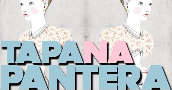 Tapa na Pantera agita a terça-feira nA Lôca com DJs convidados Eventos BaresSP 570x300 imagem