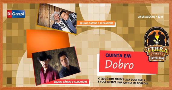 Quinta em Dobro com Bruno Cássio & Alexandre e Vitor & Rodrigo agita Terra Country Eventos BaresSP 570x300 imagem