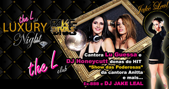 The L Club agita noite de sexta-feira na Luxury Night com convidadas especiais Eventos BaresSP 570x300 imagem