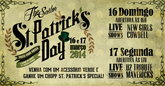Bandas New Girl e Cowbell se apresentam no St. Patrick's Day neste domingo no The Sailor - St. Patrick Week
