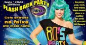 Festa Flash Back Party com DJ Demoh animando a sexta no Poison Bar e Balada