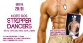 Quinta-feira com Noite dos Stripper Dancers animando o Marrakesh Club