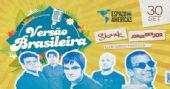Espaço das Américas tem shows de Skank e Jorge Ben Jor na festa Versão Brasileira /eventos/fotos/thumbs/versaobrasileira_06062016120204.jpg BaresSP