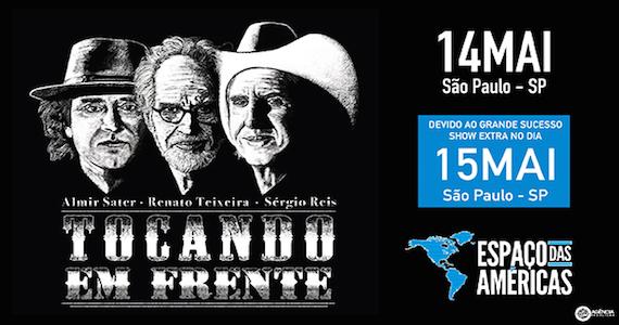 Almir Sater, Renato Teixeira e Sérgio Reis apresentam o show Tocando Em Frente no palco do Espaço das Américas Eventos BaresSP 570x300 imagem