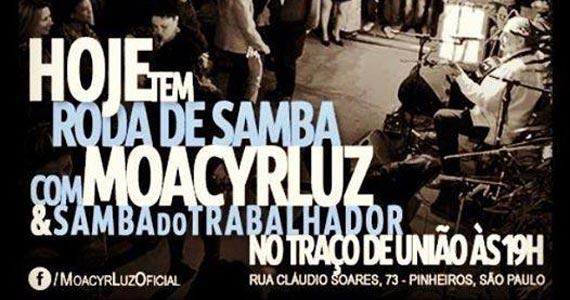 Roda de Samba com Moacyrluz & Samba do Trabalhador no Traço de União Eventos BaresSP 570x300 imagem