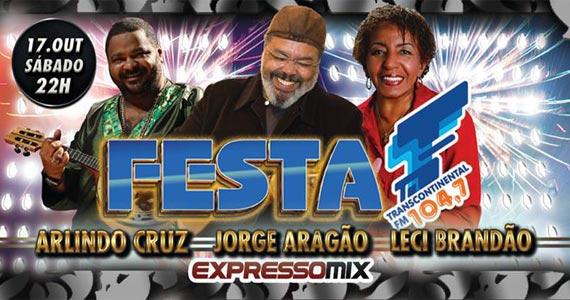 Festa da Transcontinental apresenta show de Arlindo Cruz, Jorge Aragão e Leci Brandão Eventos BaresSP 570x300 imagem