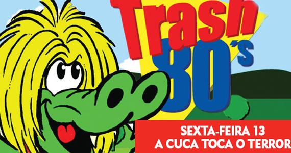 Festa Cuca Toca o Terror agita a sexta-feira 13 na Trash 80's  Eventos BaresSP 570x300 imagem