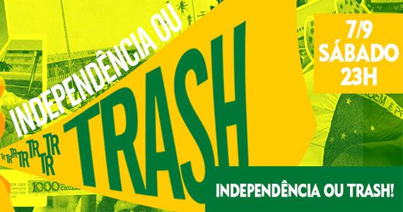 Festa Independência ou Trash! agita o feriado na Trash 80s  Eventos BaresSP 570x300 imagem