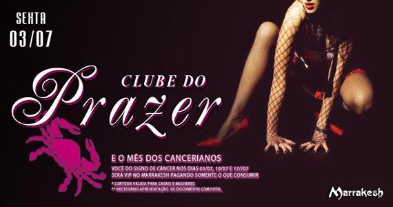Clube do Prazer com promoção especial aos Cancerianos no Marrakesh Club Eventos BaresSP 570x300 imagem