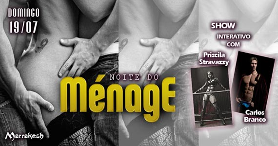 Noite do Ménage com show interativo no Marrakesh Club neste domingo Eventos BaresSP 570x300 imagem