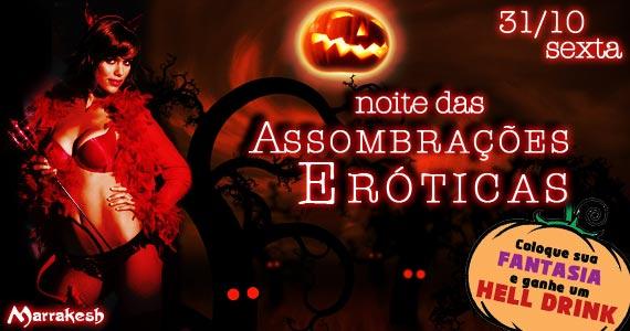 Noite das Assombrações Eróticas nesta sexta-feira animando o Marrakesh Club Eventos BaresSP 570x300 imagem