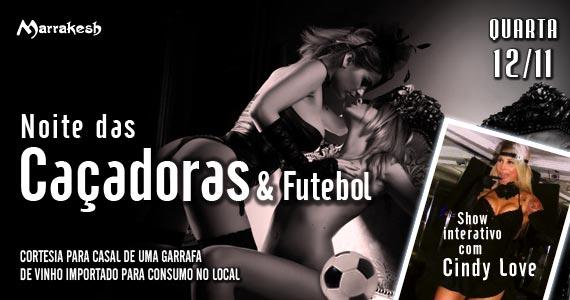 Noite das Caçadores & Futebol para animar a quarta-feira do Marrakesh Club Eventos BaresSP 570x300 imagem
