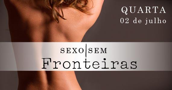 Sexo Sem Fronteiras para esquentar a noite de quarta no Marrakesh Club Eventos BaresSP 570x300 imagem