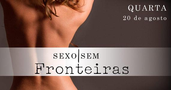 Sexo Sem Fronteiras para animar a quarta-feira no Marrakesh Club Eventos BaresSP 570x300 imagem