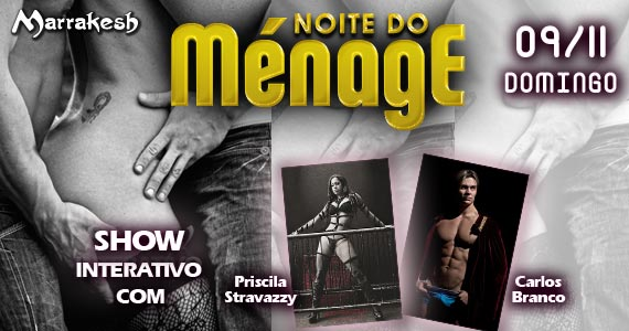 Noite do Ménage com show interativo neste domingo no Marrakesh Club Eventos BaresSP 570x300 imagem