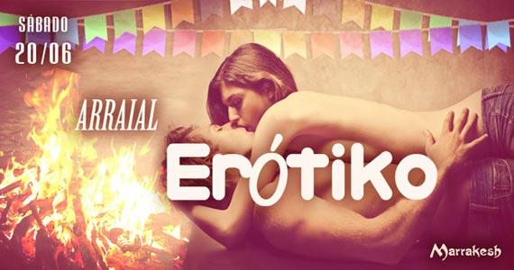 Arraial Erótiko anima a noite de sábado no Marrakesh Club Eventos BaresSP 570x300 imagem
