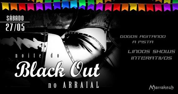 Noite do Black Out no Arraial de sábado no Marrakesh Club Eventos BaresSP 570x300 imagem