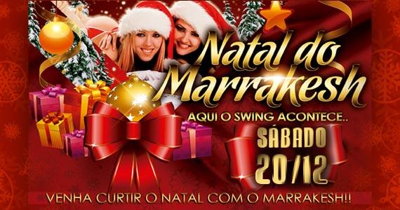 Natal do Marrakesh Club com muito swing animando a noite de s�bado